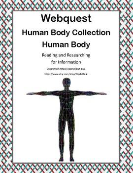 Human Body - WebQuest:-CCSS .RI.4.1-8.1-.RI.4.2-8.2