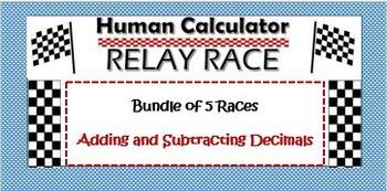 Human Calculator Relay Race- Add/Sub  Decimals (Bundle of 5 Races)