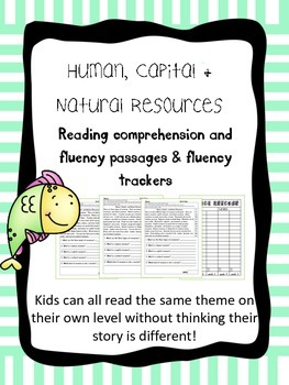 Human, Capital, and Natural Resources fluency and comp. leveled passages