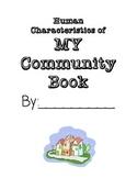 Human Characteristics of My Community