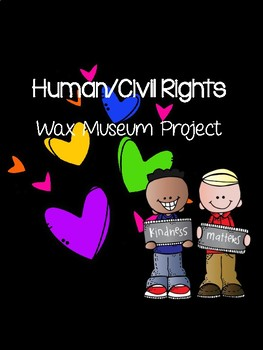 Human/Civil Rights Wax Museum Project
