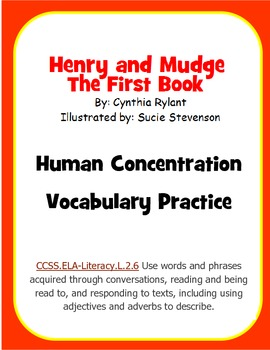 Human Concentration Vocabulary Practice- Henry and Mudge