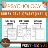 Human Development Part 1 - Psychology Interactive Note-tak