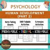 Human Development Part 2 - Psychology Interactive Note-tak