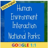 Human Environment Interaction in National Parks (CCSS Aligned!)