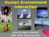 Themes of Geography Series -Human Environment Interaction