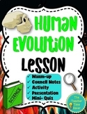Human Evolution Lesson: Evolution & Geologic Time Unit (Notes, presentation)