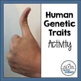 Human Genetic Lab- Simple Inheritance of Dominant and Recessive Traits