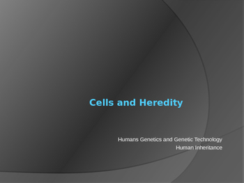 Human Genetics and Disorders
