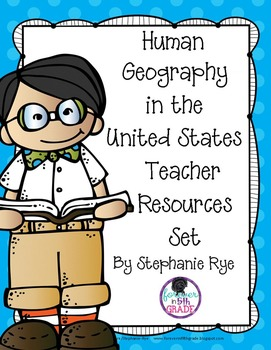 Human Geography in the United States Teacher Resources Set