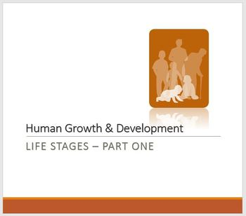 Human Growth and Development: Life Stages (Part One) Pre-med
