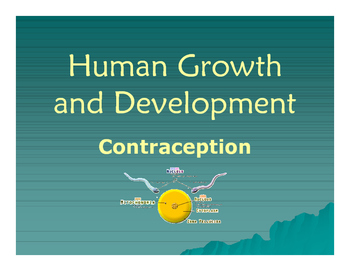 Human Growth and Development: Contraception PowerPoint Pre
