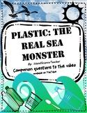 Human Impact: Plastics in the Ocean Video Companion