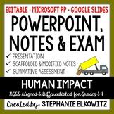 Human Impact PowerPoint, Notes & Exam - Google Slides