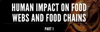 Human Impact on food webs and food chains