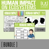 Human Impact on the Ecosystem Science Bundle