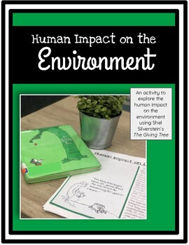 Human Impact on the Environment: The Giving Tree
