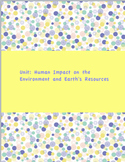 Human Impact on the Environment and Earth's Resources Mini-Unit