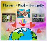 Human + Kind = Humanity