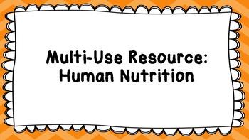 Human Nutrition - Multi-Use Resource