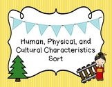 Human, Physical, and Cultural Characteristics Sort