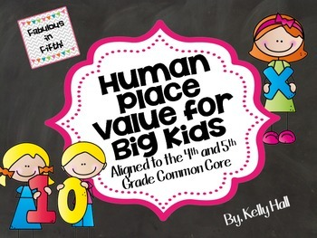 Human Place Value for Big Kids: Whole Number and Decimal Place Value