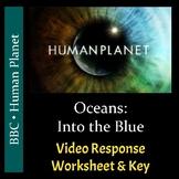 Human Planet - Episode 1: Oceans - Video Response Worksheet & Key (Editable)