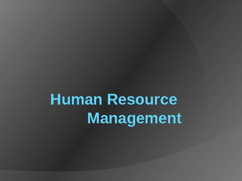 Human Resource Managament lecture- Introduction to Business Course