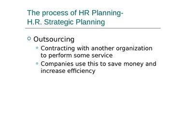 Human Resources- HR Planning & HR Recruiting