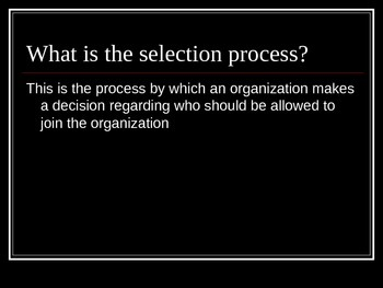 Human Resources Management- The Selection Process- Testing and Interviewing