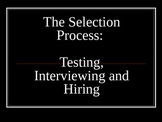 Human Resources Management- The Selection Process- Testing