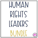 Human Rights Leaders BUNDLE Biography and Coloring Pages