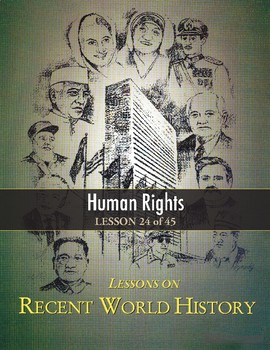 Human Rights, RECENT WORLD HISTORY LESSON 24/45, UN/Universal Declaration of HR