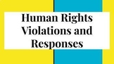 Human Rights Violations and the Responses  Powerpoint w/ 2 Sets of Notes (10.10)