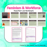 Human Rights - Women in the Early Workforce (WWII) & Feminism