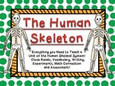 Human Skeleton Skeletal System Complete Unit Close Read Vocab Experiments & Math