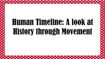 STAAR Human Timeline: A look at History through Movement