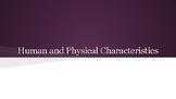 Human and Physical Characteristics