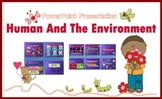 Human and The Environment PowerPoint Presentation
