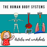 Human body systems informative articles and worksheets
