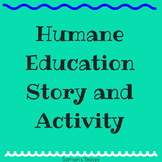 Humane Education Service Learning Story and Activity