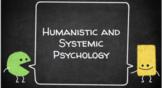 Humanistic Psychology Slideshow - Human Development HHG4M