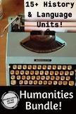 Humanities Bundle - History & Language Arts {17 units}