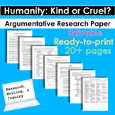 Humanity: Kind or Cruel?  Argumentative Research Paper - Writing and Inquiry