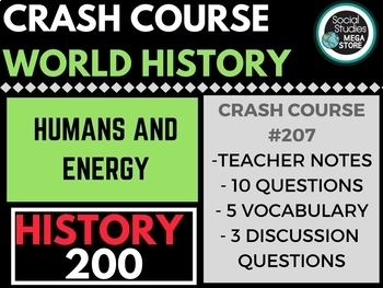 Humans and Energy: Crash Course World History 207