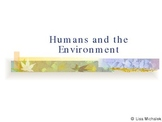 Humans and the Environment Ecology PowerPoint Presentation Lesson Plan