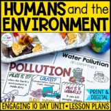 Humans and the Environment: pollution, protecting the envi