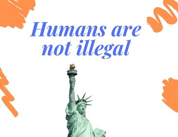 Humans are NOT Illegal Poster