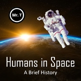 Humans in Space - A Brief History (PowerPoint presentation)