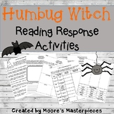 Humbug Witch Reading Response Activities